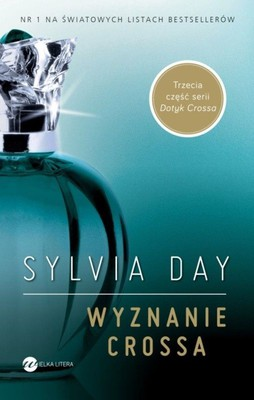 Sylvia Day - Wyznanie Crossa / Sylvia Day - Entwined with You