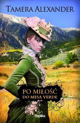 Tamera Alexander - Po miłość do Mesa Verde / Tamera Alexander - From a Distance