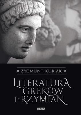 Zygmunt Kubiak - Literatura Greków i Rzymian