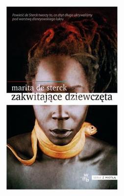 Marita De Sterck - Zakwitające dziewczęta. Opowieści ludowe o miłości i odwadze