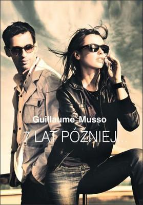 Guillaume Musso - 7 lat później / Guillaume Musso - 7 ans après