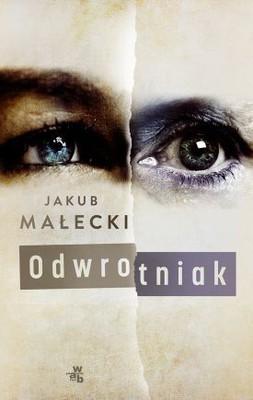 Jakub Małecki - Odwrotniak