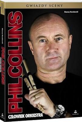 Maurycy Nowakowski - Phil Collins. Człowiek orkiestra