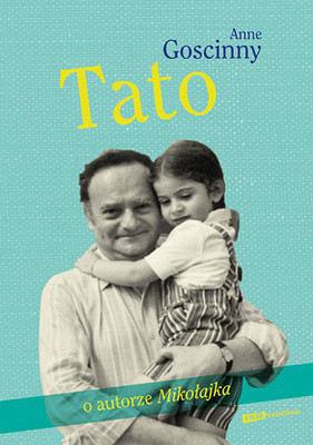Anne Goscinny - Tato / Anne Goscinny - Dad