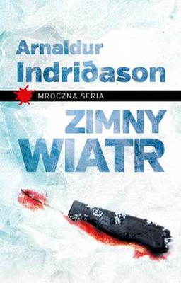 Arnaldur Indridason - Zimny wiatr / Arnaldur Indridason - Vetrarborgin