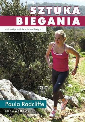 Paula Radcliffe - Sztuka biegania / Paula Radcliffe - How to Run