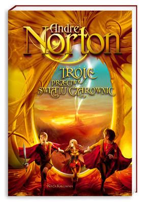 Andre Norton - Troje przeciw Światu Czarownic