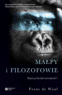 Frans de Waal - Małpy i filozofowie. Skąd pochodzi moralność? / Frans de Waal - Primates and Philosophers: How Morality Evolved