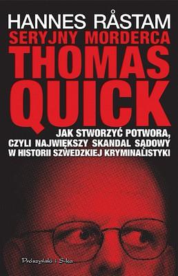 Hannes Rastam - Seryjny morderca Thomas Quick / Hannes Rastam - Fallet Thomas Quick. Att skapa en seriemördare
