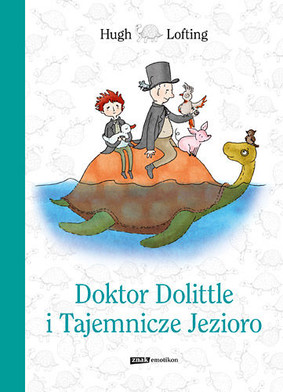 Hugh Lofting - Doktor Dolittle i Tajemnicze Jezioro