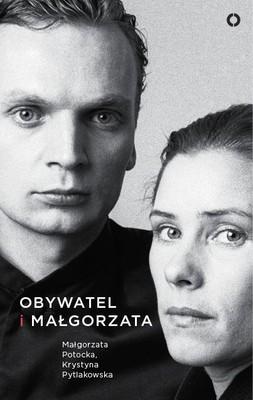 Małgorzata Potocka, Krystyna Pytlakowska - Obywatel i Małgorzata