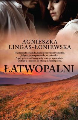 Agnieszka Lingas-Łoniewska - Łatwopalni