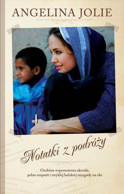 Angelina Jolie - Notatki z podróży