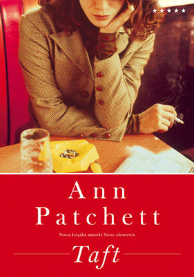 Ann Patchett - Taft