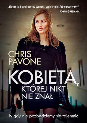 Chris Pavone - Kobieta, której nikt nie znał