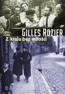 Gilles Rozier - Z kraju bez miłości