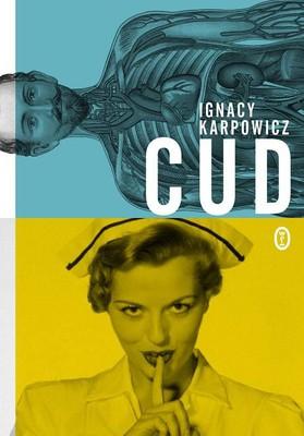 Ignacy Karpowicz - Cud