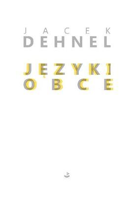 Jacek Dehnel - Języki obce