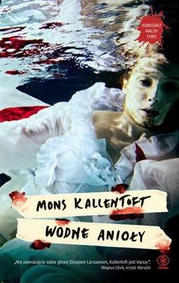 Mons Kallentoft - Wodne anioły / Mons Kallentoft - Vattenänglar
