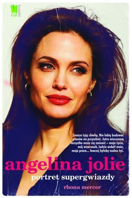 Rhona Mercer - Angelina Jolie. Portret supergwiazdy / Rhona Mercer - Angelina Jolie. Portrait of a superstar