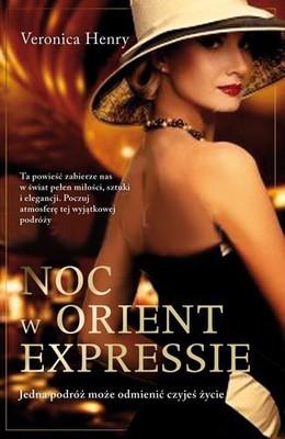 Veronica Henry - Noc w Orient Expressie