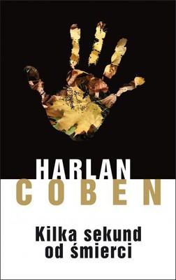 Harlan Coben - Kilka sekund od śmierci / Harlan Coben - Seconds Away
