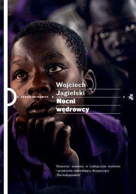 Wojciech Jagielski - Nocni wędrowcy