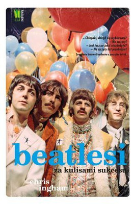 Chris Ingham - Beatlesi. Za kulisami sukcesu / Chris Ingham - The Rough Guide to The Beatles
