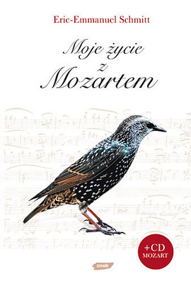 Eric-Emmanuel Schmitt - Moje życie z Mozartem / Eric-Emmanuel Schmitt - Ma Vie avec Mozart