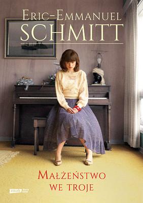 Eric-Emmanuel Schmitt - Małżeństwo we troje / Eric-Emmanuel Schmitt - Les deux messieurs de Bruxelles