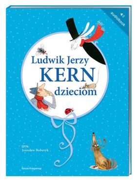 Ludwik Jerzy Kern - Ludwik Jerzy Kern dzieciom