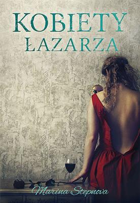 Marina Stepnova - Kobiety Łazarza