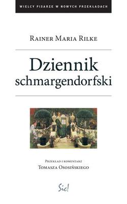 Rainer Maria Rilke - Dziennik schmargendorfski
