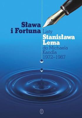 - stanislaw-lem-michael-kandel-slawa-i-fortuna-listy-stanislawa-lema-do-michaela-kandla-1972-1987-cover-okladka