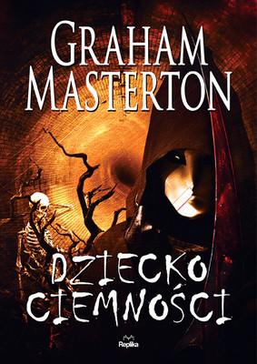 Graham Masterton - Dziecko ciemności / Graham Masterton - The Chosen Child
