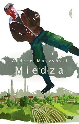 Andrzej Muszyński - Miedza