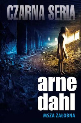 Arne Dahl - Msza żałobna / Arne Dahl - Dödsmässa