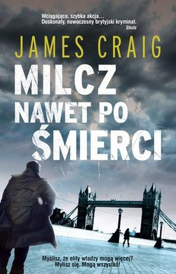 James Craig - Milcz nawet po śmierci / James Craig - Never Apologise, Never Explain