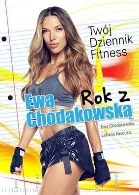 Ewa Chodakowska, Lefteris Kavoukis - Rok z Ewą Chodakowską