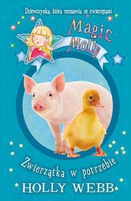 Holly Webb - Magic Molly. Zwierzątka w potrzebie