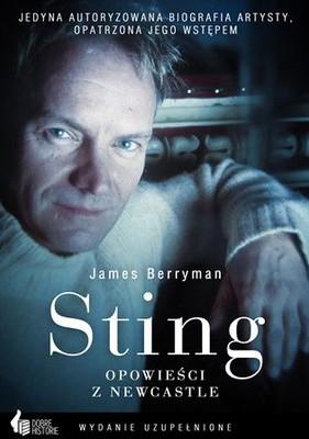 James Berryman - Sting. Opowieści z Newcastle / James Berryman - Sting and I