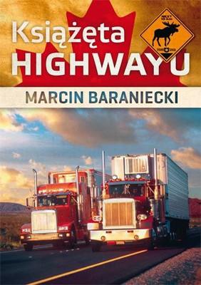 Marcin Baraniecki - Książęta highwayu