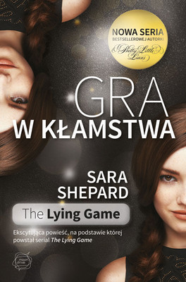Sara Shepard - Gra w kłamstwa / Sara Shepard - The Lying Game