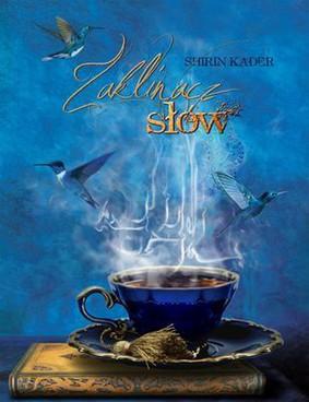 Shirin Kader - Zaklinacz słów