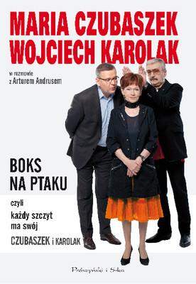 Artur Andrus, Maria Czubaszek, Wojciech Karolak - Boks na Ptaku, czyli każdy szczyt ma swój Czubaszek i Karolak