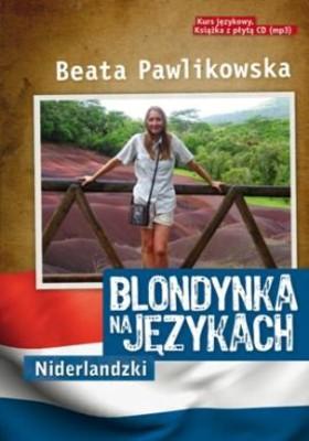 Beata Pawlikowska - Blondynka na językach. Niderlandzki
