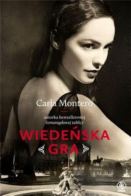 Carla Montero - Wiedeńska gra / Carla Montero - Una dama en juego