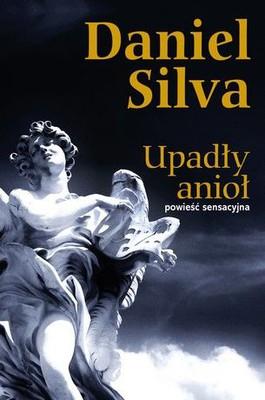 Daniel Silva - Upadły anioł / Daniel Silva - The Fallen Angel