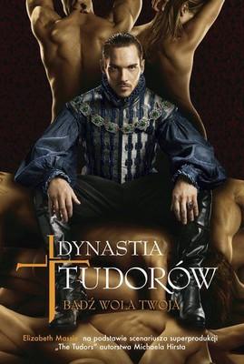 Elizabeth Massie - Dynastia Tudorów