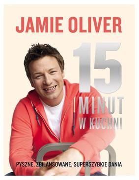 Jamie Oliver - 15 minut w kuchni